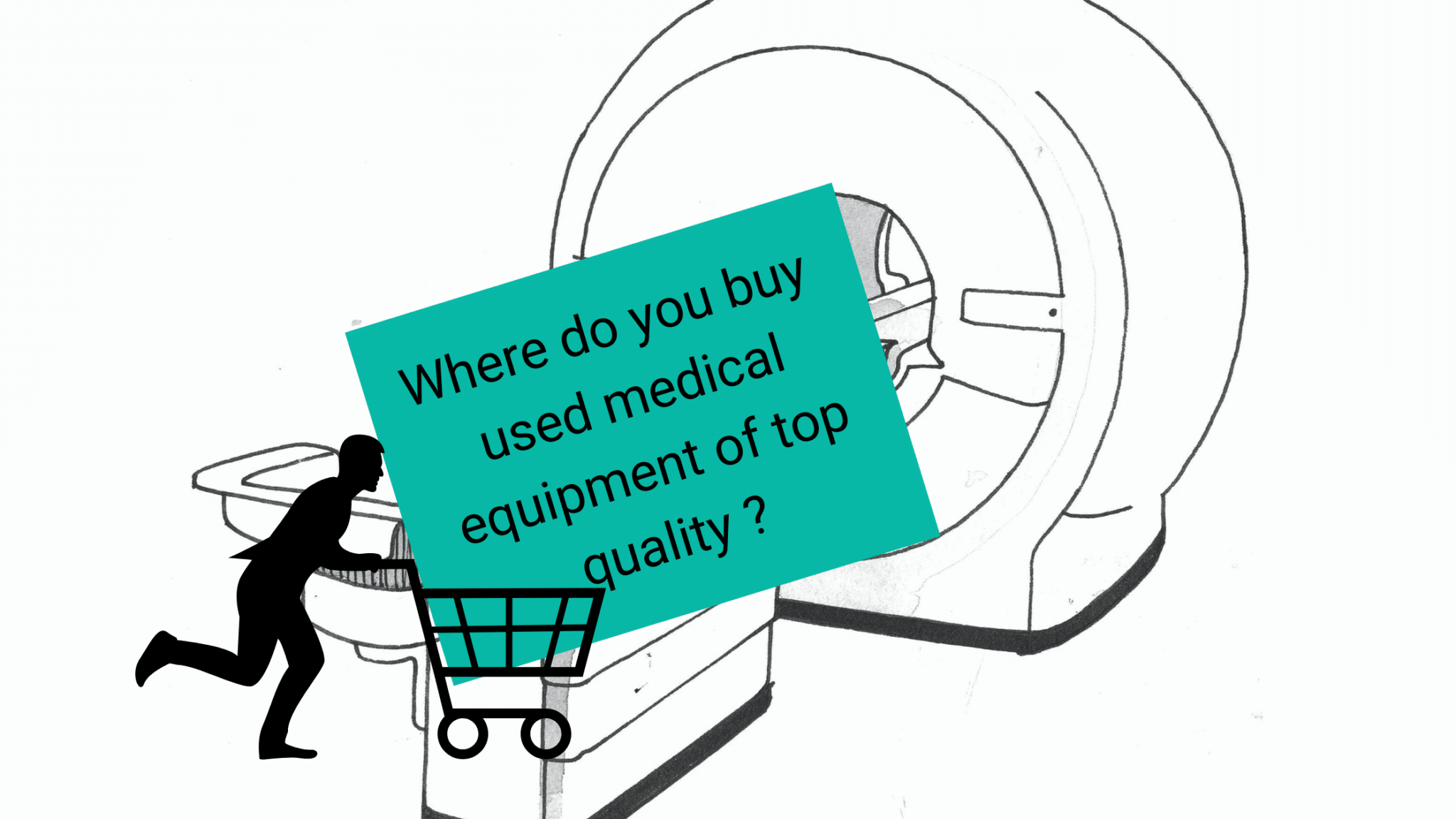H1: Where do you buy used medical equipment of top quality?